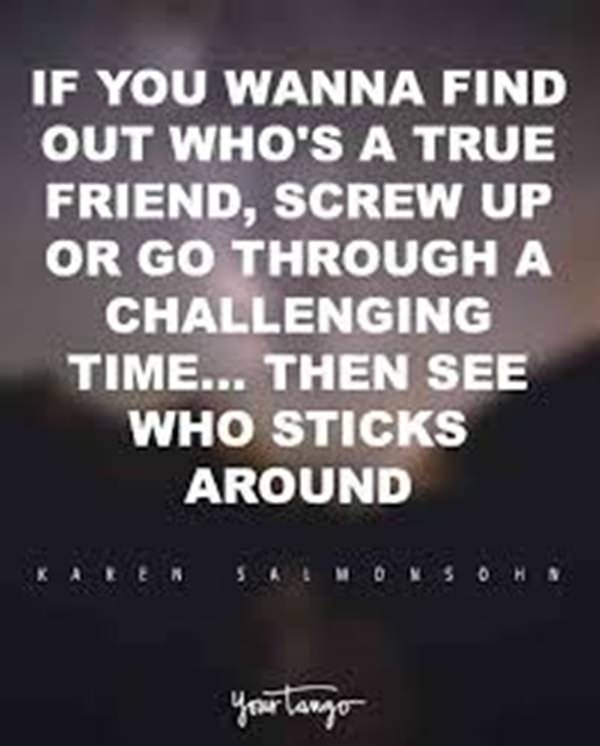 60 True Friendship Quotes And Sayings With Images Impressive Quotes About True Friendship And Fake Friends