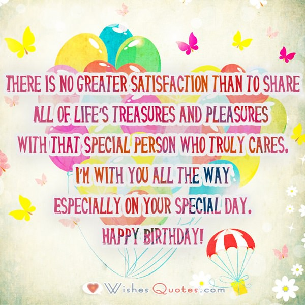 Of The Words It Is Okay For Quote Itself A Great Way To Wish Person Just Good Old Happy Birthday Those Mean Much More Than You