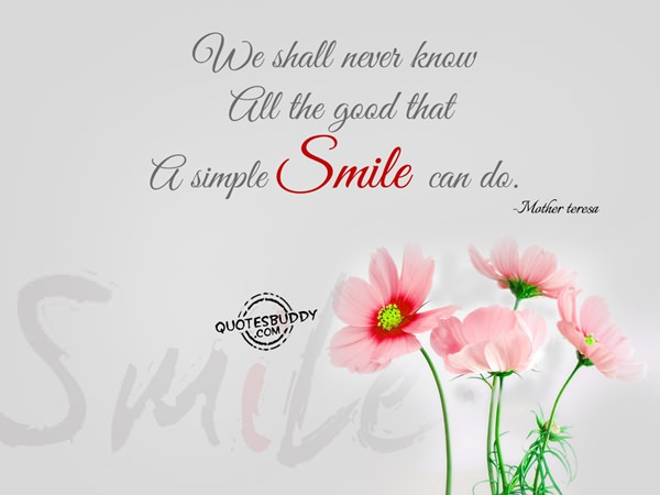 Smile quotes on some good Smile Quotes