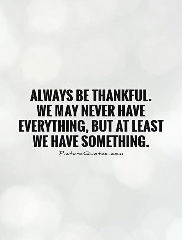 Be Thankful Quotes   104 Thankful Quotes And Sayings That Will Change Your Life