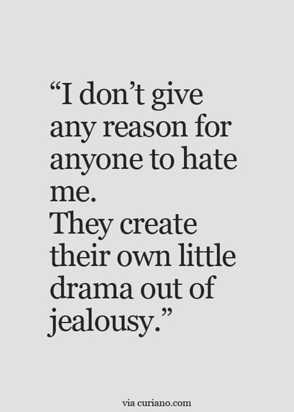 73 Jealousy Quotes That Will Help You Deal With Your Haters