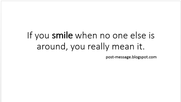 Image of: Sayings You Really Mean It Quote Ambition 103 Beautiful Smile Quotes To Keep You Happy And Smiling
