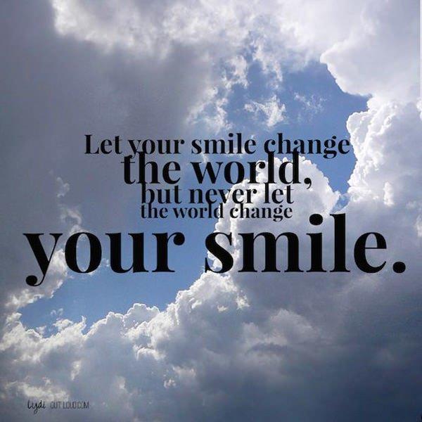 Let Your Smile Quotes Walkingonadream