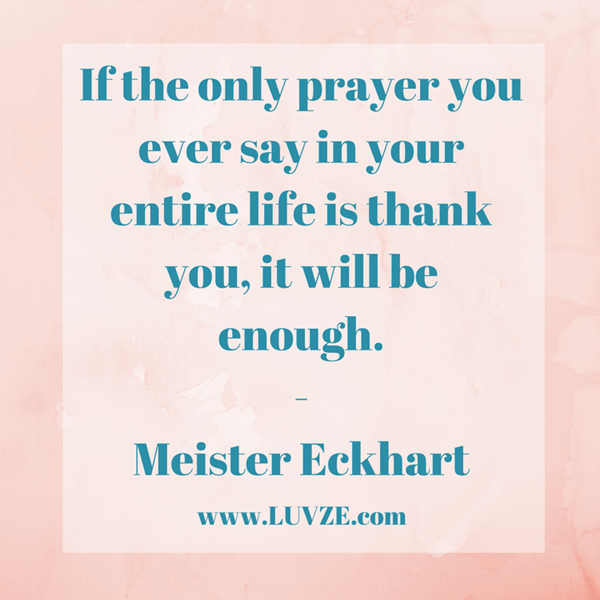Thankful Of Life Quotes: 104 Thankful Quotes And Sayings That Will Change Your Life