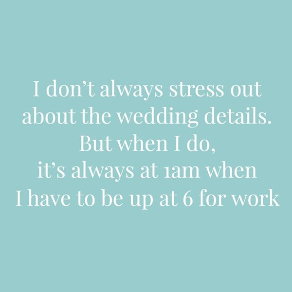 Inspirational Quotes For Stressed Moms: 81 Awesome Wedding Quotes That Will Brighten Up Your