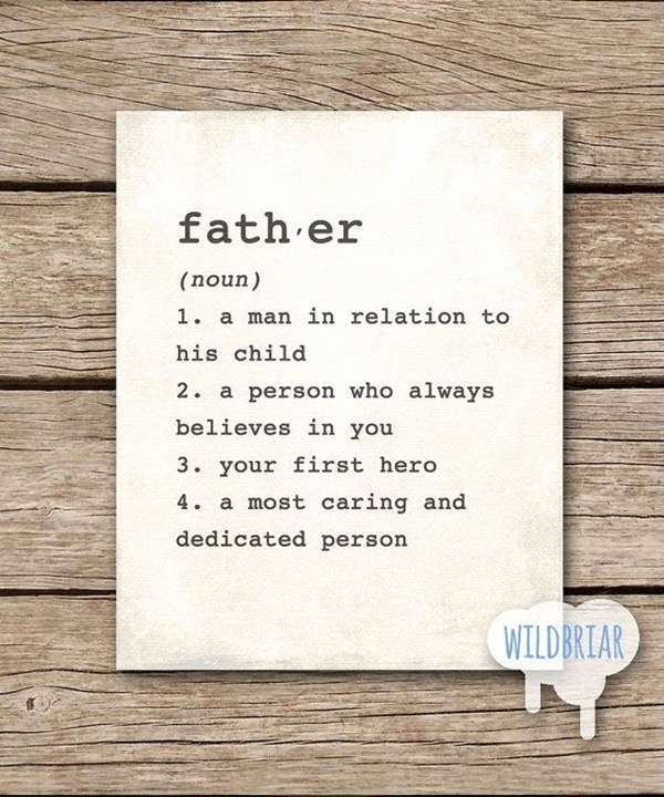 61 Awesome Dad Quotes To Say To Your Wonderful Dad
